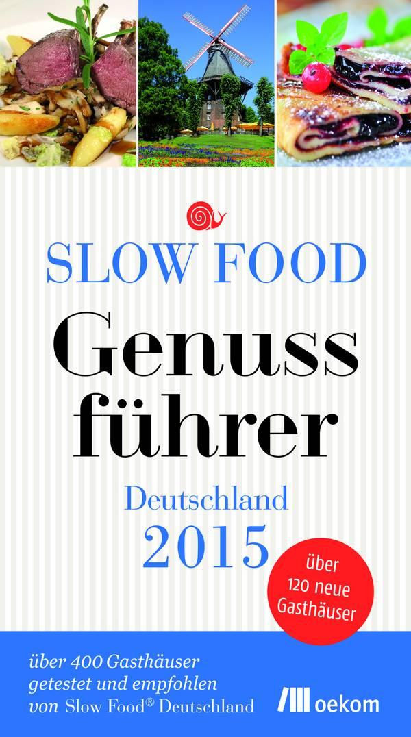 Slow Food Genussführer Buch